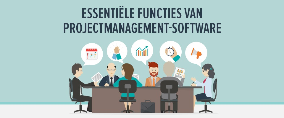 Essentiële functies van projectmanagement software