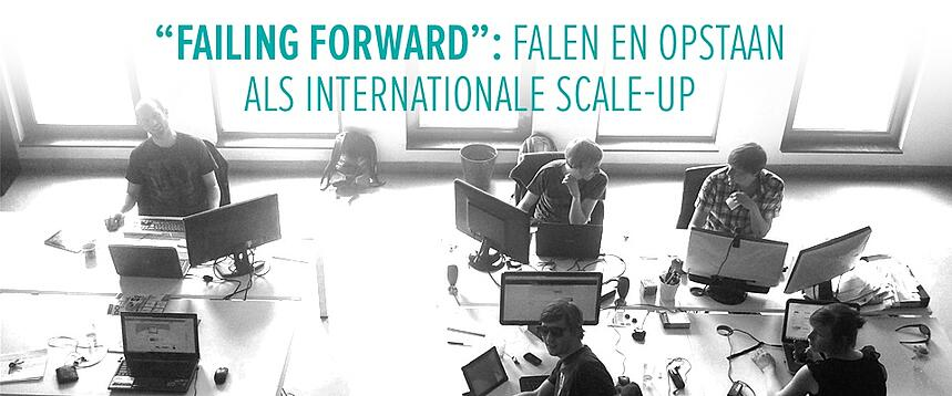"""Failing forward"": falen en opstaan als internationale scale-up"